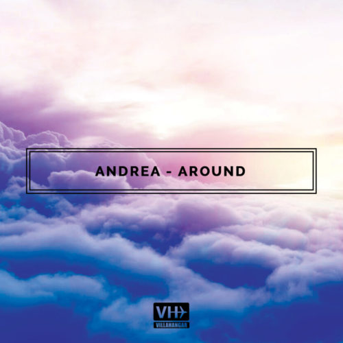 Andrea - Around (Original Mix)