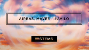 Airbas, Mavee – AVILO (Stems Version)