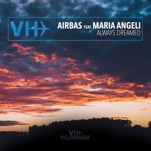 Airbas feat. Maria Angeli - Always Dreamed
