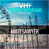 Music in the Air w/ Matt Sawyer Ep 100-67