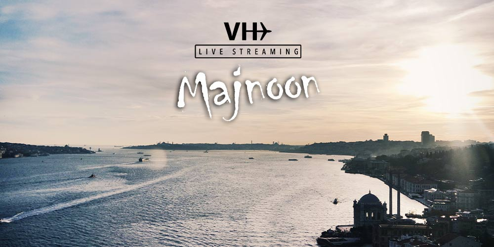 """MAJNOON"" The First #LiveStreaming by Villahangar"