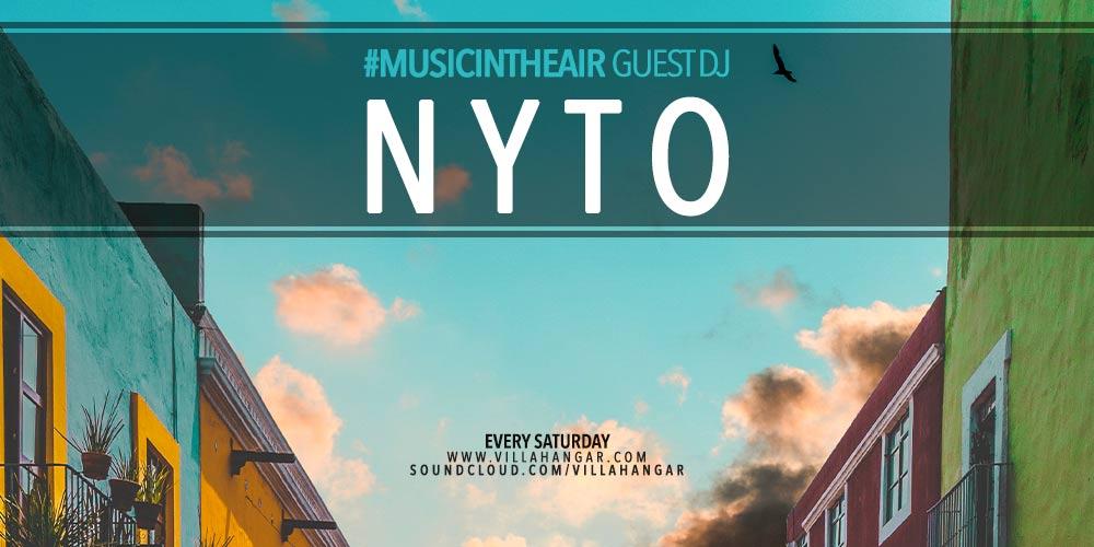 #MUSICINTHEAIR guest dj : NYTO