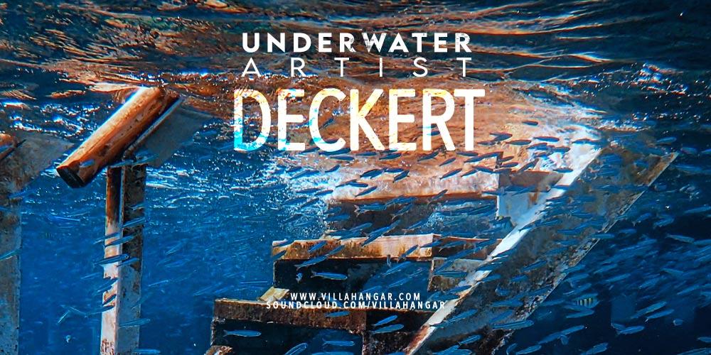 #Artists [Underwater VA] : DECKERT