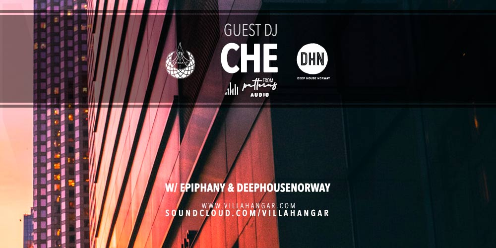 #MUSICINTHEAIR guest dj : CHE (Patterns Audio)